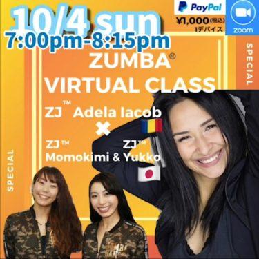 10/4(SUN) ZUMBA Virtual class with ZJ™️Adela, ZJ™️Momokim  and ZJ™️Yukiko